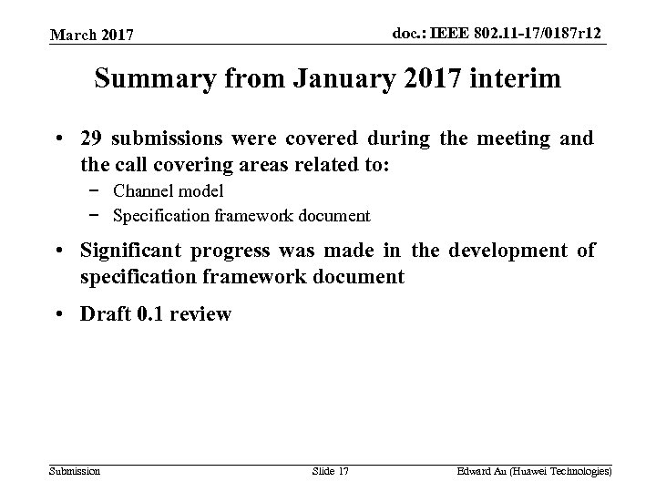 doc. : IEEE 802. 11 -17/0187 r 12 March 2017 Summary from January 2017