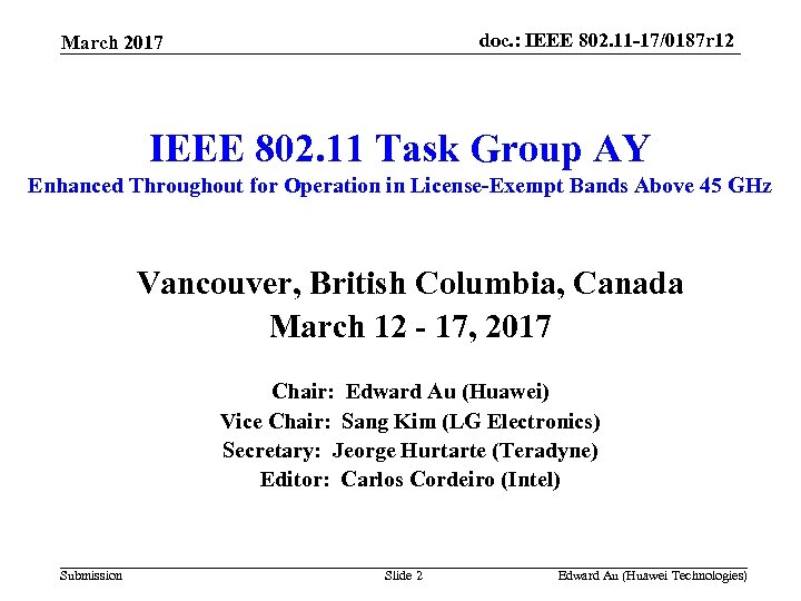 doc. : IEEE 802. 11 -17/0187 r 12 March 2017 IEEE 802. 11 Task