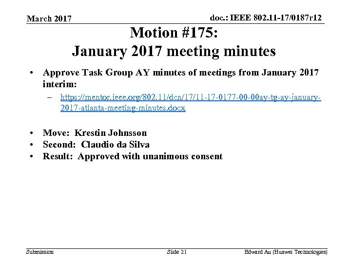 doc. : IEEE 802. 11 -17/0187 r 12 March 2017 Motion #175: January 2017