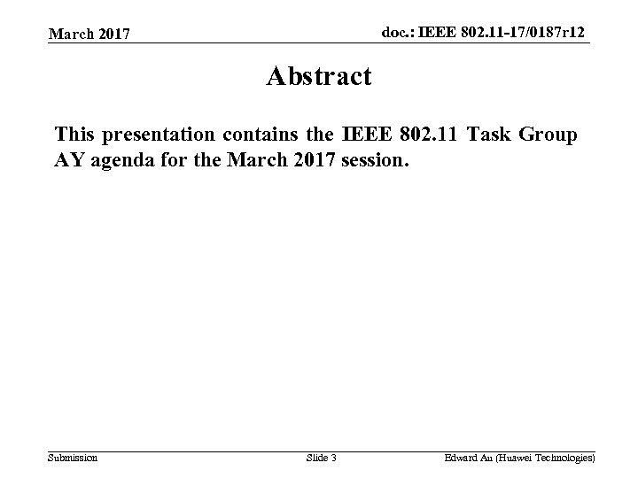 doc. : IEEE 802. 11 -17/0187 r 12 March 2017 Abstract This presentation contains