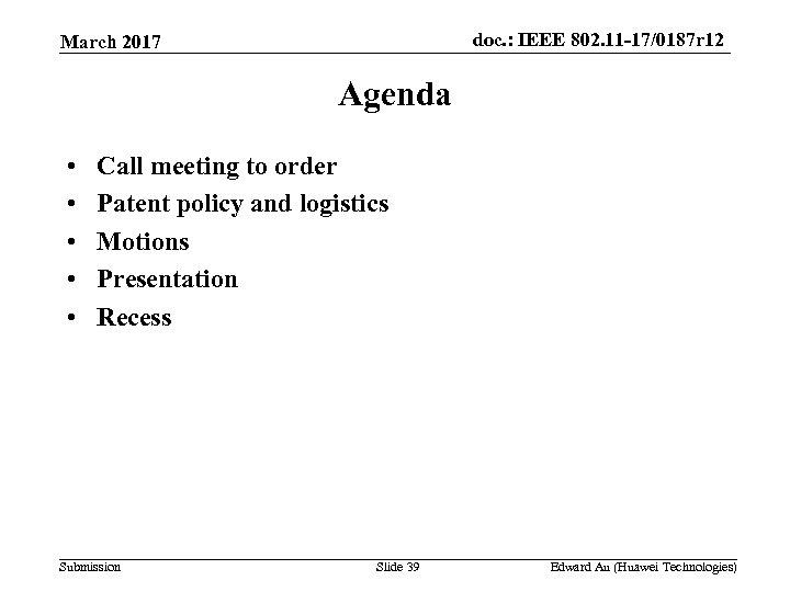 doc. : IEEE 802. 11 -17/0187 r 12 March 2017 Agenda • • •