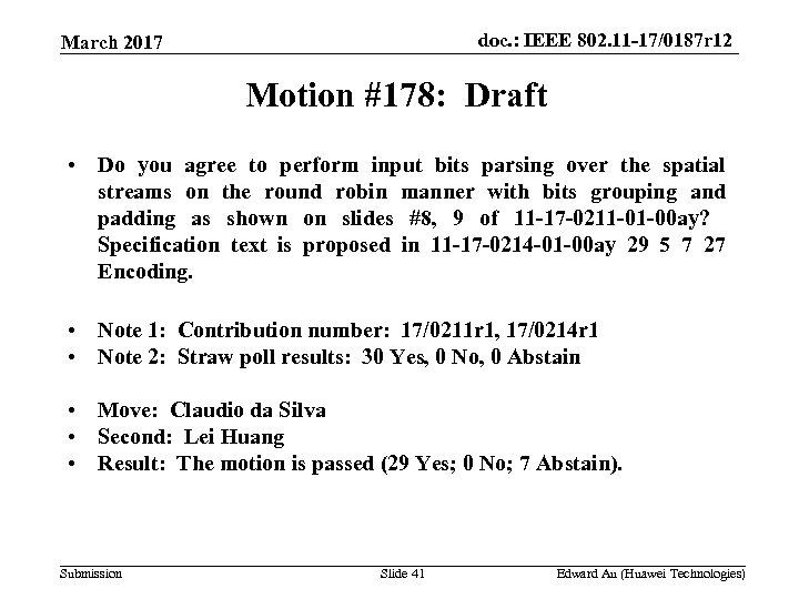 doc. : IEEE 802. 11 -17/0187 r 12 March 2017 Motion #178: Draft •