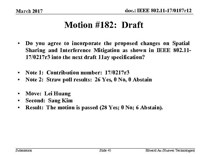 doc. : IEEE 802. 11 -17/0187 r 12 March 2017 Motion #182: Draft •