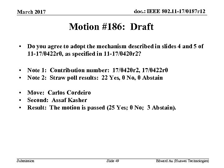 doc. : IEEE 802. 11 -17/0187 r 12 March 2017 Motion #186: Draft •