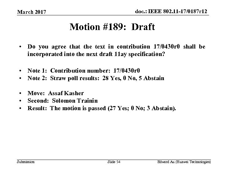 doc. : IEEE 802. 11 -17/0187 r 12 March 2017 Motion #189: Draft •