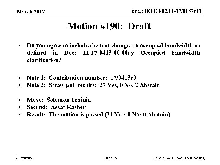 doc. : IEEE 802. 11 -17/0187 r 12 March 2017 Motion #190: Draft •