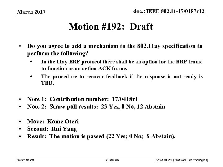 doc. : IEEE 802. 11 -17/0187 r 12 March 2017 Motion #192: Draft •