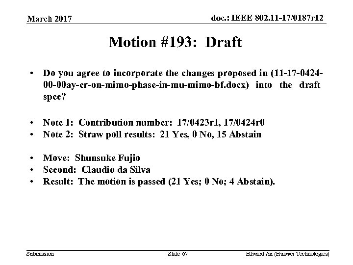 doc. : IEEE 802. 11 -17/0187 r 12 March 2017 Motion #193: Draft •