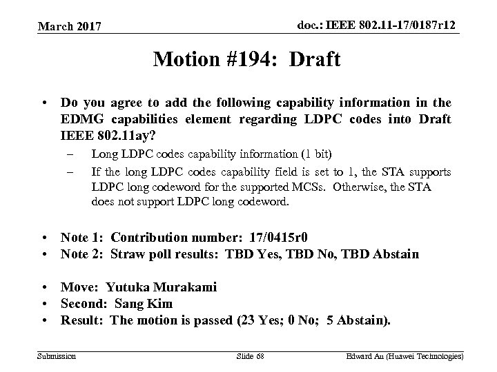 doc. : IEEE 802. 11 -17/0187 r 12 March 2017 Motion #194: Draft •