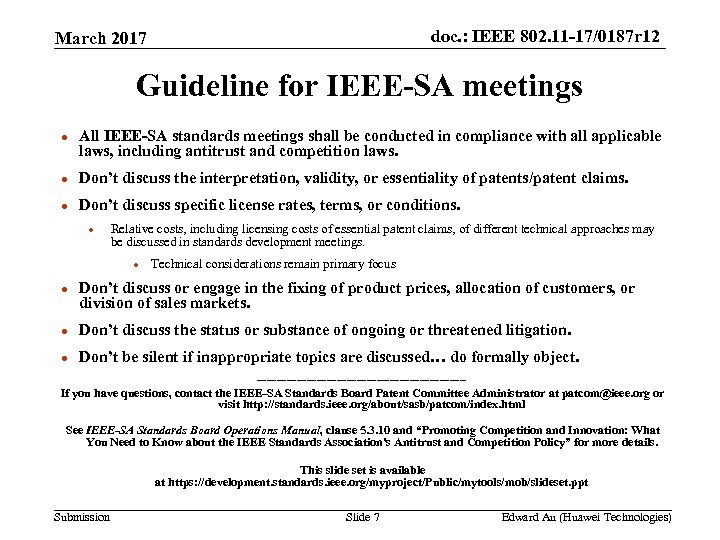 doc. : IEEE 802. 11 -17/0187 r 12 March 2017 Guideline for IEEE-SA meetings