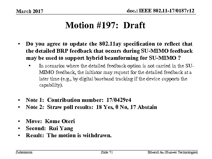 doc. : IEEE 802. 11 -17/0187 r 12 March 2017 Motion #197: Draft •