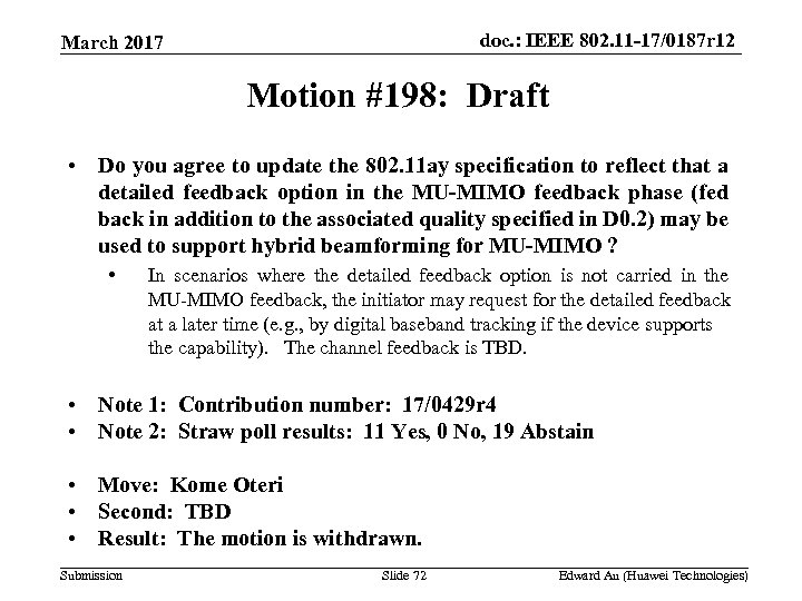 doc. : IEEE 802. 11 -17/0187 r 12 March 2017 Motion #198: Draft •