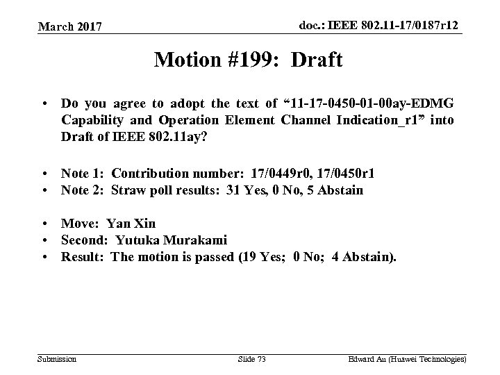 doc. : IEEE 802. 11 -17/0187 r 12 March 2017 Motion #199: Draft •