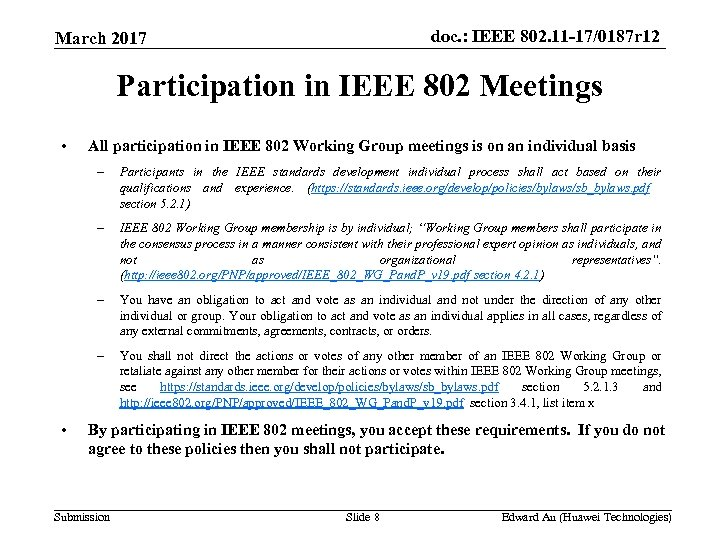 doc. : IEEE 802. 11 -17/0187 r 12 March 2017 Participation in IEEE 802