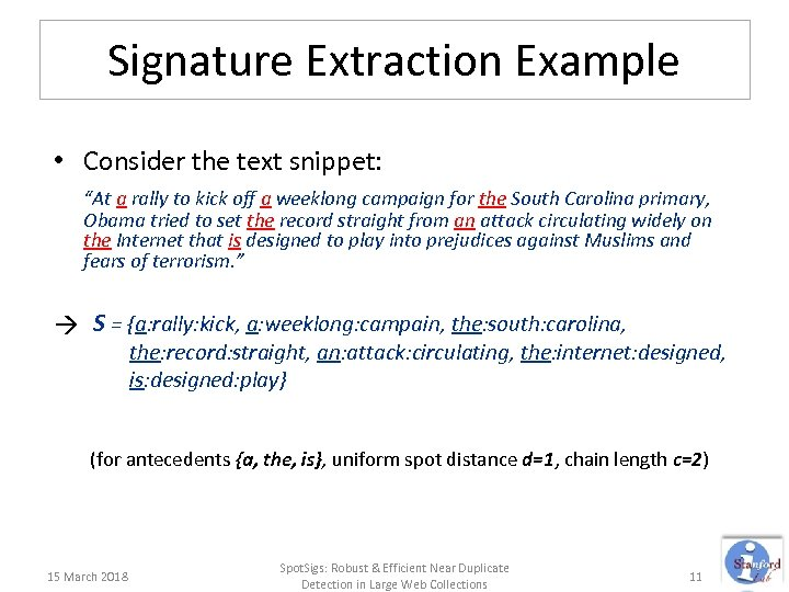 """Signature Extraction Example • Consider the text snippet: """"At a rally to kick off"""