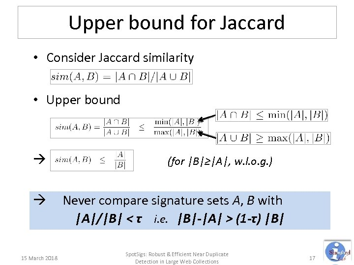 Upper bound for Jaccard • Consider Jaccard similarity • Upper bound 15 March 2018