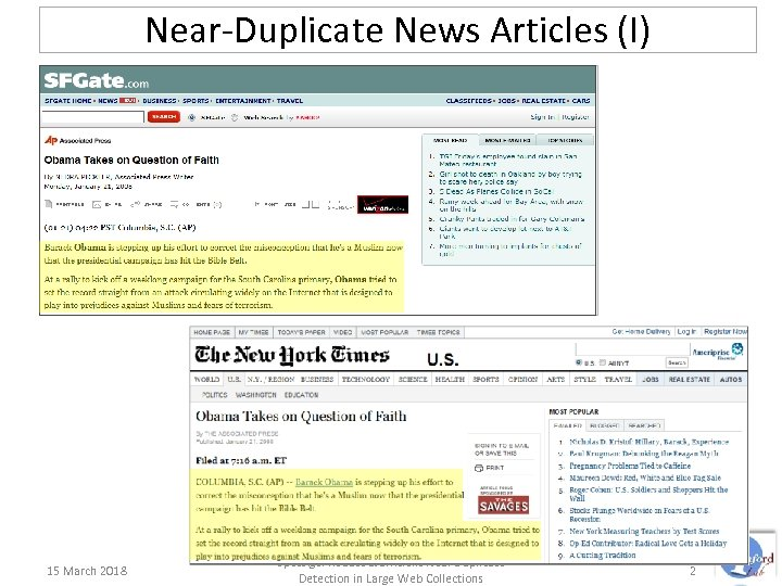 Near-Duplicate News Articles (I) 15 March 2018 Spot. Sigs: Robust & Efficient Near Duplicate