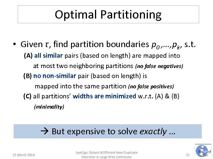 Optimal Partitioning • Given τ, find partition boundaries p 0 , …, pk, s.