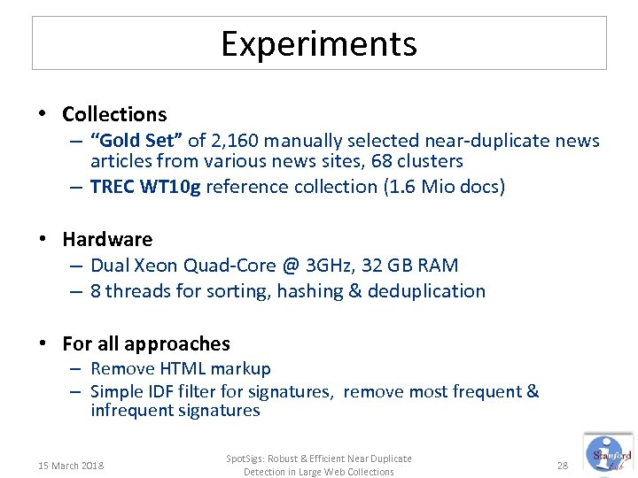 """Experiments • Collections – """"Gold Set"""" of 2, 160 manually selected near-duplicate news articles"""