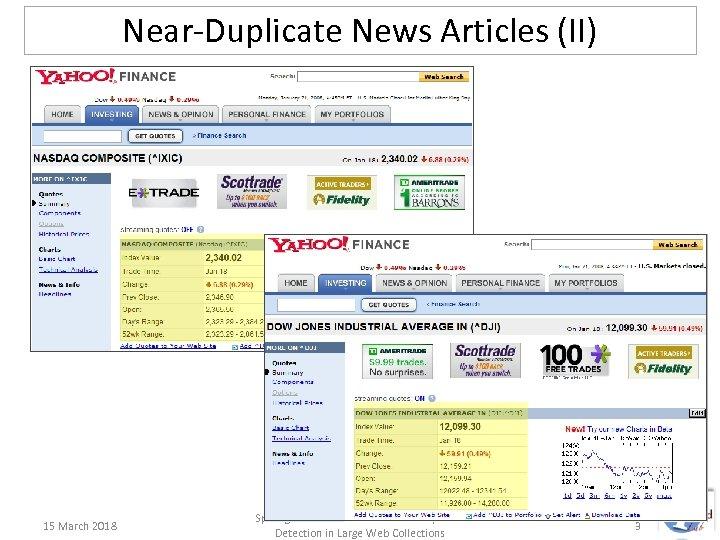 Near-Duplicate News Articles (II) 15 March 2018 Spot. Sigs: Robust & Efficient Near Duplicate