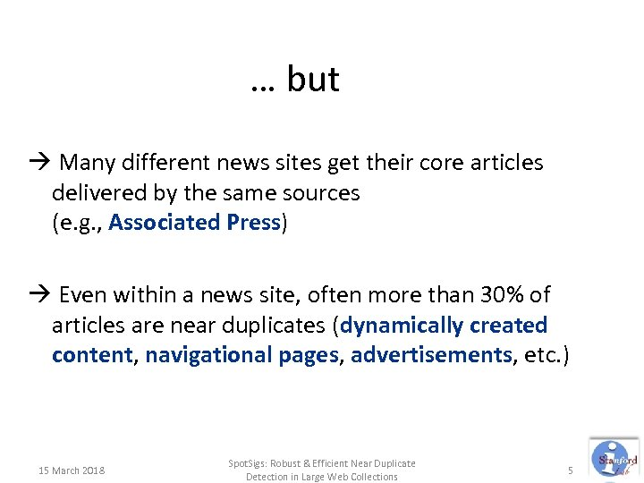 … but Many different news sites get their core articles delivered by the same
