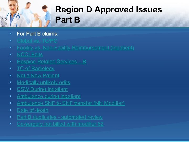 Region D Approved Issues Part B • • • • For Part B claims: