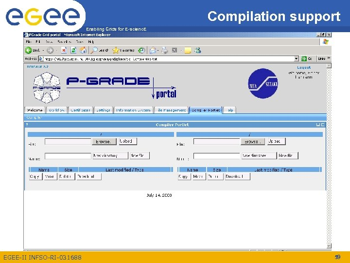 Compilation support Enabling Grids for E-scienc. E EGEE-II INFSO-RI-031688 59