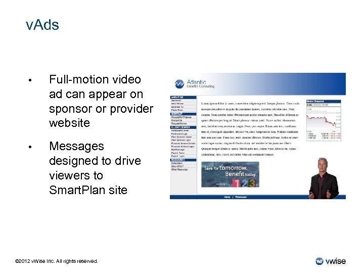 v. Ads • Full-motion video ad can appear on sponsor or provider website •