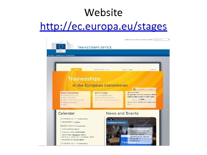 Website http: //ec. europa. eu/stages