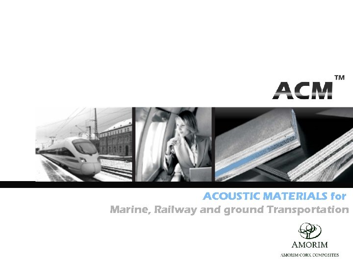 ACOUSTIC MATERIALS for Marine, Railway and ground Transportation