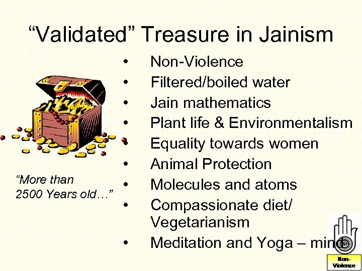 """""""Validated"""" Treasure in Jainism """"More than 2500 Years old…"""" • • • Non-Violence Filtered/boiled"""