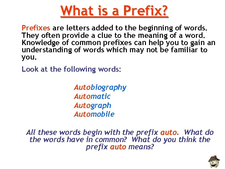 What is a Prefix? Prefixes are letters added to the beginning of words. They