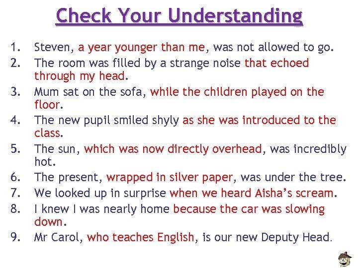 Check Your Understanding 1. 2. 3. 4. 5. 6. 7. 8. 9. Steven, a