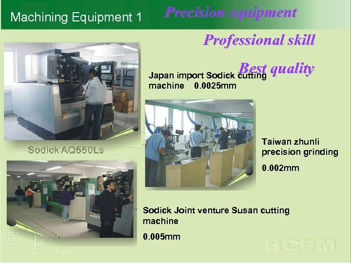 Machining Equipment 1 Precision equipment Professional skill Best quality Japan import Sodick cutting machine