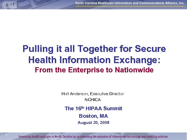 Pulling it all Together for Secure Health Information Exchange: From the Enterprise to Nationwide