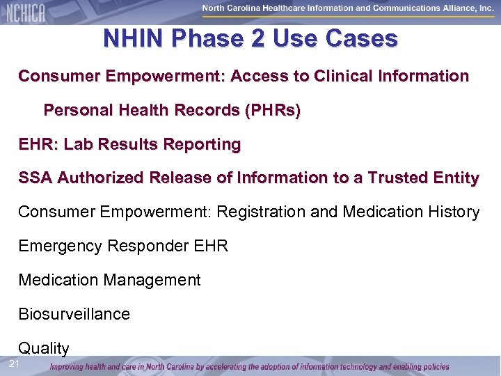 NHIN Phase 2 Use Cases Consumer Empowerment: Access to Clinical Information Personal Health Records