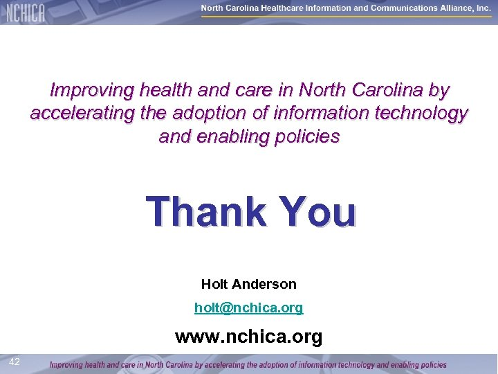 Improving health and care in North Carolina by accelerating the adoption of information technology