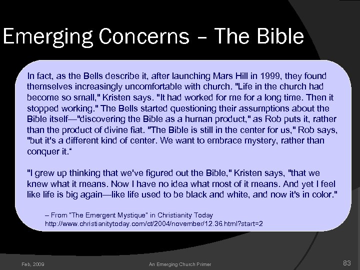 Emerging Concerns – The Bible In fact, as the Bells describe it, after launching