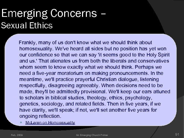 Emerging Concerns – Sexual Ethics Frankly, many of us don't know what we should