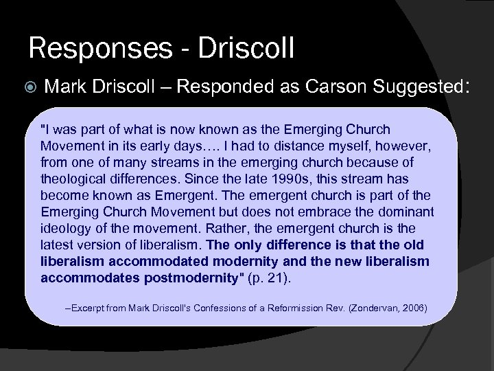 Responses - Driscoll Mark Driscoll – Responded as Carson Suggested: