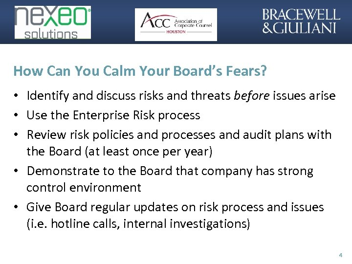 How Can You Calm Your Board's Fears? • Identify and discuss risks and threats