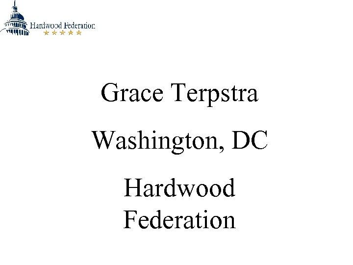 Grace Terpstra Washington, DC Hardwood Federation