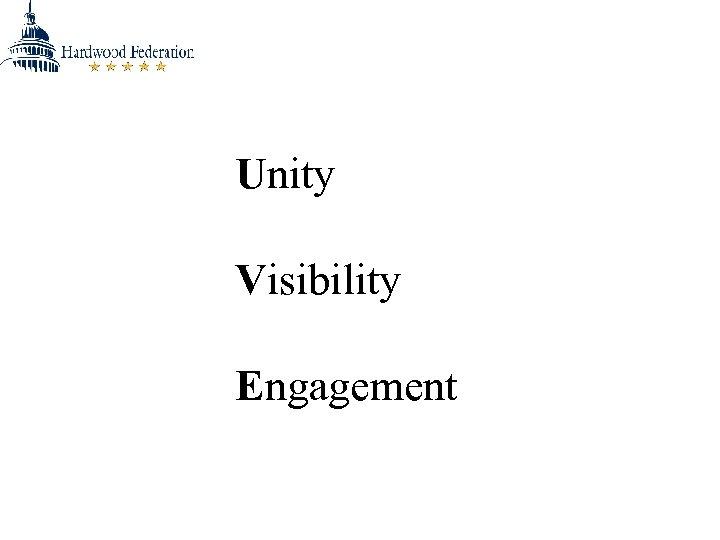 Unity Visibility Engagement