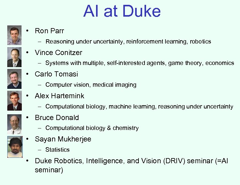 AI at Duke • Ron Parr – Reasoning under uncertainty, reinforcement learning, robotics •