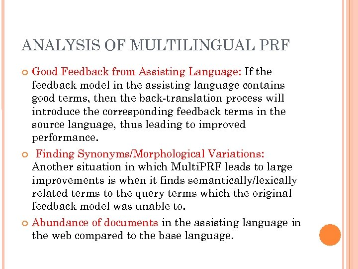 ANALYSIS OF MULTILINGUAL PRF Good Feedback from Assisting Language: If the feedback model in