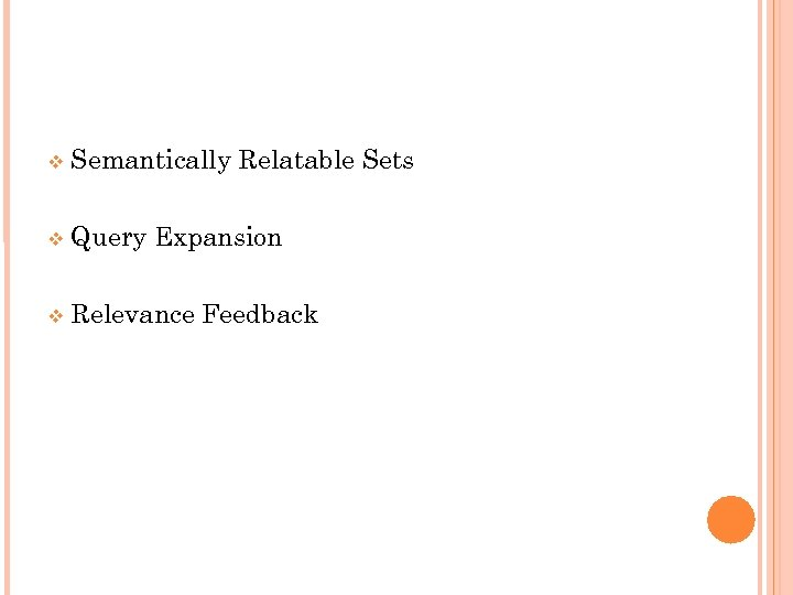 Semantically Relatable Sets Query Expansion Relevance Feedback