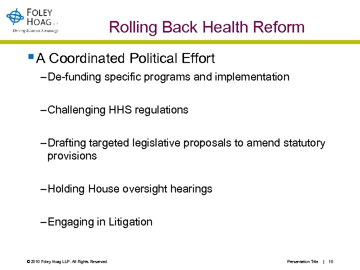 Rolling Back Health Reform § A Coordinated Political Effort – De-funding specific programs and