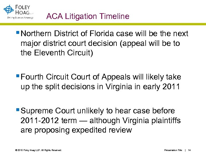 ACA Litigation Timeline § Northern District of Florida case will be the next major
