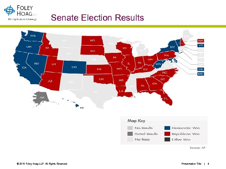 Senate Election Results © 2010 Foley Hoag LLP. All Rights Reserved. Presentation Title |