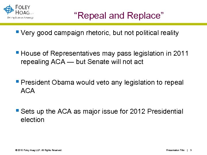 """Repeal and Replace"" § Very good campaign rhetoric, but not political reality § House"